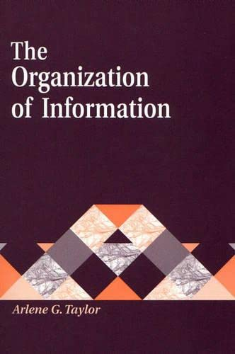 9781563084980: The Organization of Information (Library and Information Science Text)