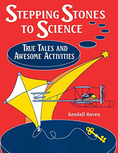 9781563085161: Stepping Stones to Science: True Tales and Awesome Activities