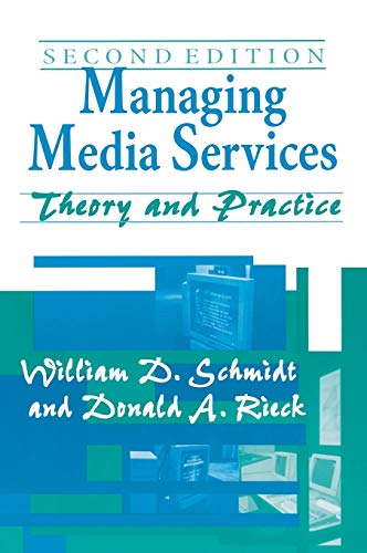 9781563085307: Managing Media Services: Theory and Practice