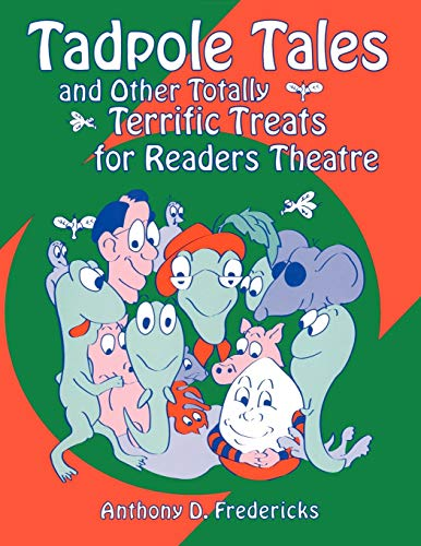 9781563085475: Tadpole Tales and Other Totally Terrific Treats for Readers Theatre