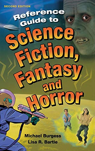 9781563085482: Reference Guide to Science Fiction, Fantasy and Horror, 2nd Edition (Reference Sources in the Humanities)