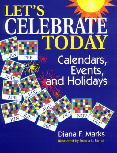 9781563085581: Let's Celebrate Today: Calendars, Events, and Holidays