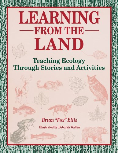 9781563085635: Learning from the Land: Teaching Ecology Through Stories and Activities