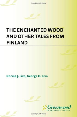 9781563085789: The Enchanted Wood and Other Tales from Finland (World Folklore (Hardcover))