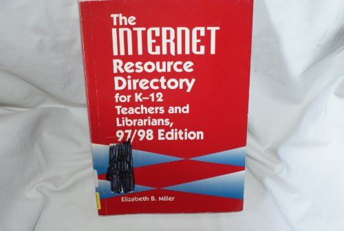 9781563086175: The Internet Resource Directory for K-12 Teachers and Librarians (Serial)