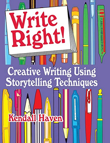 9781563086779: Write Right!: Creative Writing Using Storytelling Techniques