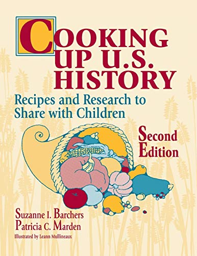 9781563086823: Cooking Up U.S. History: Recipes and Research to Share with Children, 2nd Edition