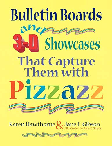 Bulletin Boards and 3-D Showcases That Capture: Jane E Gibson