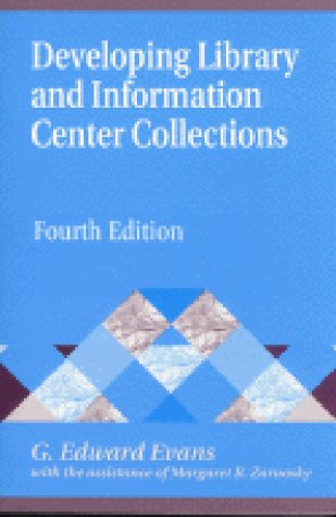 9781563087066: Developing Library and Information Center Collections (Library and Information Science)