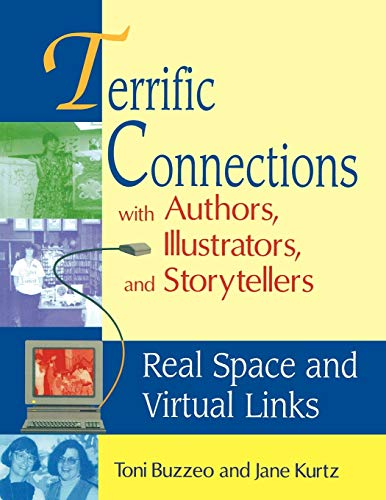 9781563087448: Terrific Connections with Authors, Illustrators, and Storytellers: Real Space and Virtual Links (Teacher Ideas Press)