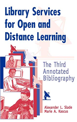 Library Services for Open and Distance Learning : The Third Annotated Bibliography