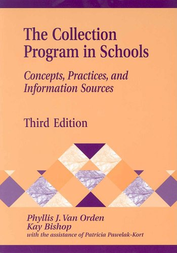 9781563088049: The Collection Program in Schools: Concepts, Practices, and Information Sources, 3rd Edition (Library and Information Science Text Series)