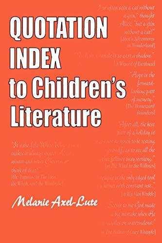 9781563088094: Quotation Index to Children's Literature