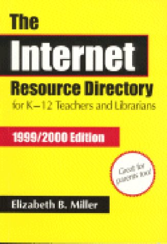 9781563088124: The Internet Resource Directory for K–12 Teachers and Librarians
