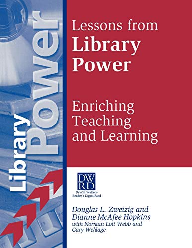 Lessons from Library Power: Enriching Teaching and: Hopkins, Dianne M;