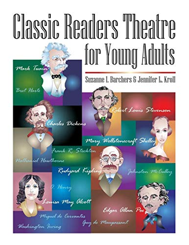 Classic Readers Theatre for Young Adults: Suzanne I. Barchers,