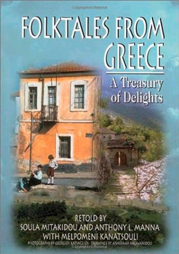 Folktales from Greece : A Treasury of: Anthony L. Manna;