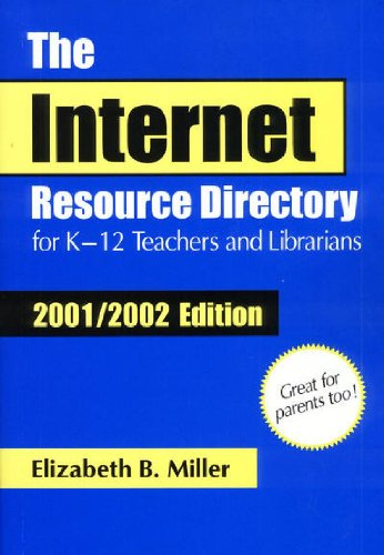 9781563089138: The Internet Resource Directory for K–12 Teachers and Librarians