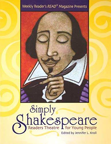 Simply Shakespeare: Readers Theatre for Young People: Kroll, Jennifer L.