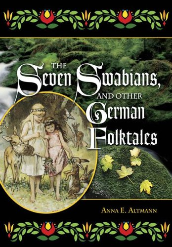 9781563089671: The Seven Swabians, and Other German Folktales (World Folklore (Hardcover))