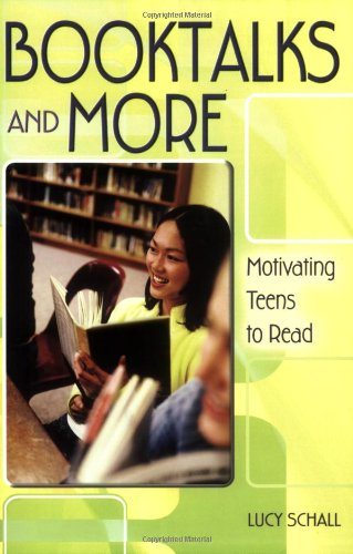 9781563089824: Booktalks and More: Motivating Teens to Read
