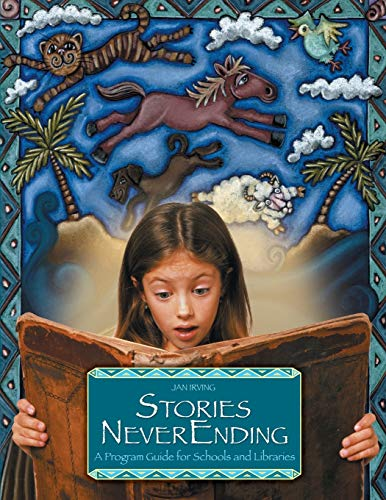 9781563089978: Stories NeverEnding: A Program Guide for Schools and Libraries (Peddler's Pack Series)