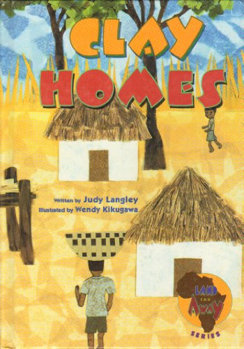 Clay Homes (Land Far Away Series): Judy Langley