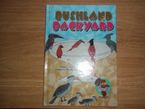9781563091827: Land Far Away: Bushland Backyard (Land Far Away Series)