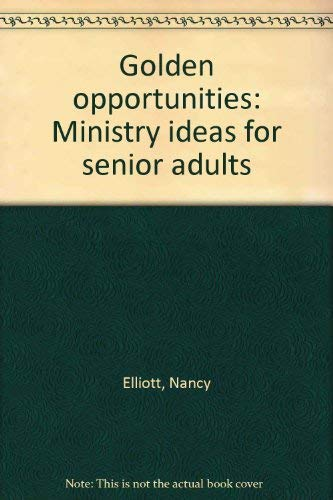 9781563093395: Golden opportunities: Ministry ideas for senior adults