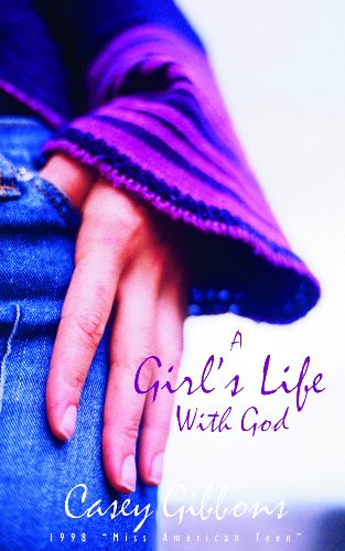 9781563097577: A Girl?s Life with God