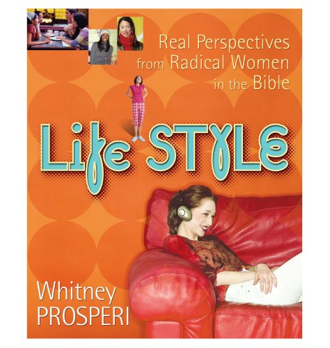 9781563098123: Life STYLE: Real Perspectives from Radical Women in the Bible
