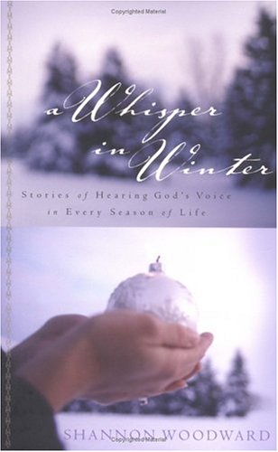 9781563098239: A Whisper In Winter: Stories Of Hearing God's Voice In Every Season Of Life