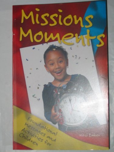 9781563099434: Missions Moments