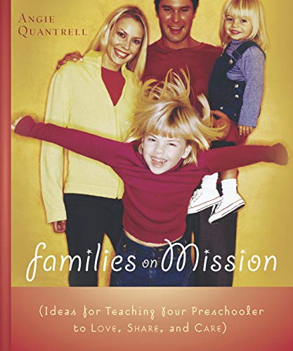 9781563099915: Families on Mission: Ideas for Teaching Your Preschooler to Love, Share, and Care