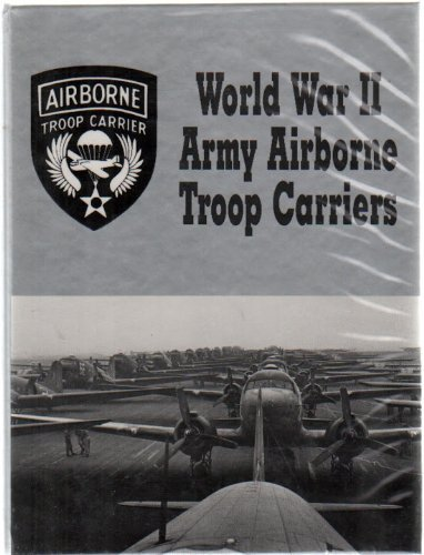 Airborne Troop Carriers: Polk, David and Turner Publishing Co. Staff