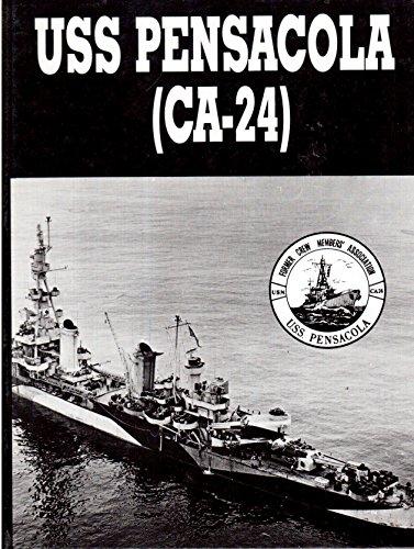 "USS PENSACOLA (CA-24) ""The Grey Ghost"""