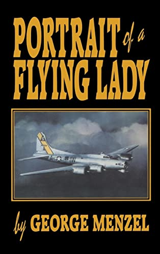 Portrait of a Flying Lady: The Stories: George Menzel