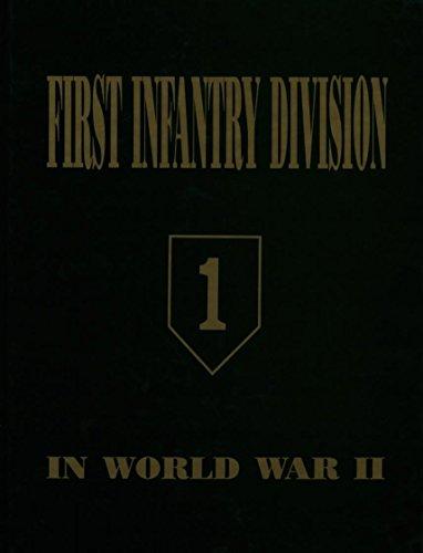9781563111990: First Infantry Division in World War II Volume 1