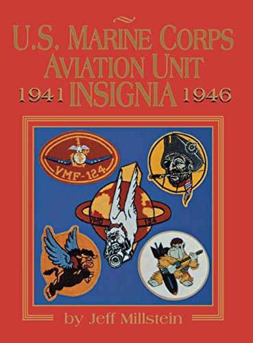 U.S. Marine Corps Aviation Unit Insignia --1941-1946: Millstein, Jeff