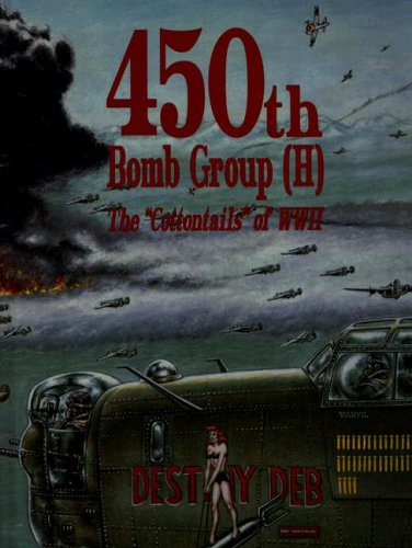 9781563112430: 450th Bomb Group (H): The Cottontails of WWII