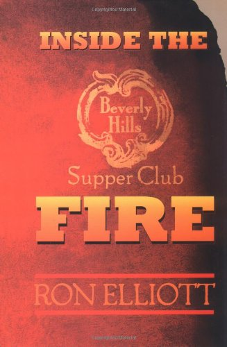 Inside the Beverly Hills Supper Club Fire: Elliott, Ron