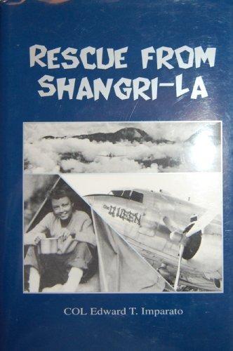 Rescue from Shangri-La: Edward Imparato