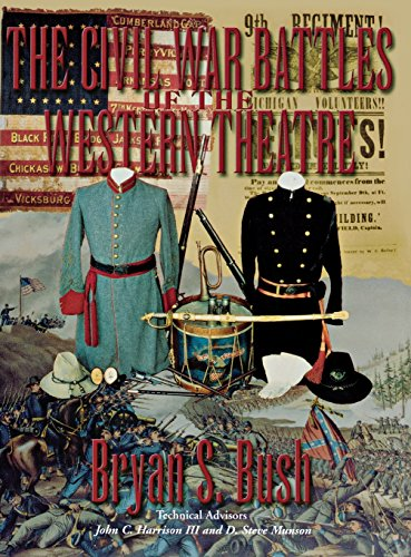 The Civil War Battles of the Western Theatre: Bush, Bryan S.