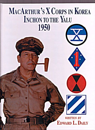 9781563114397: MacArthur's X Corps in Korea: Ischon to the Yalu 1950 (LIMITED)