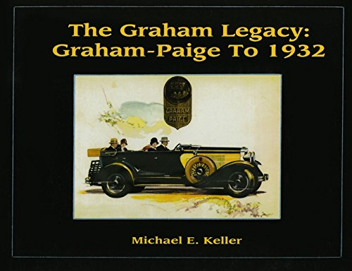 9781563114700: The Graham Legacy: Graham-Paige to 1932