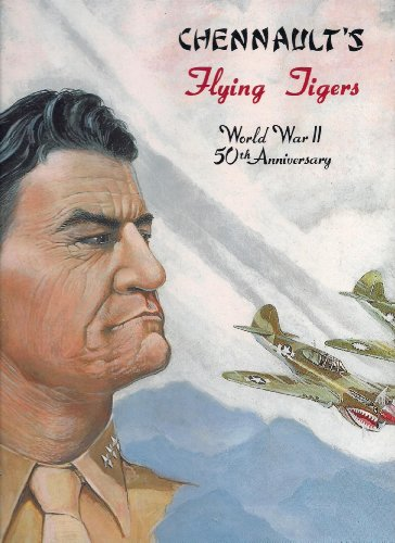 9781563114991: Chennault's Flying Tigers