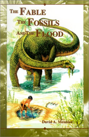 The Fable the Fossils and the Flood