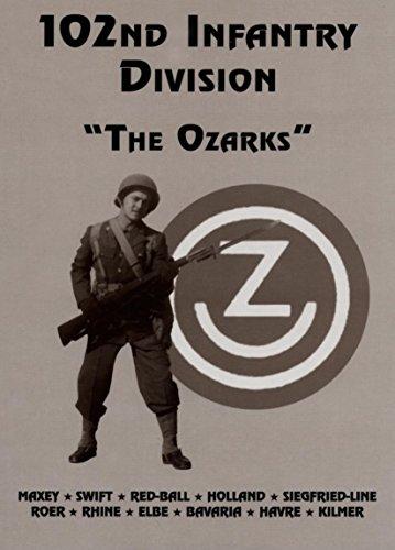 9781563116865: 102nd Infantry Division: The Ozarks