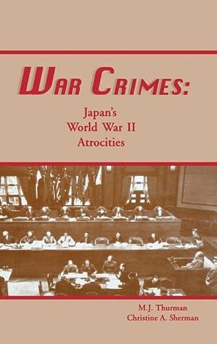 9781563117282: War Crimes: Japan's World War II Atrocities