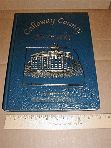 9781563117480: Calloway County, Kentucky: Pictorial History